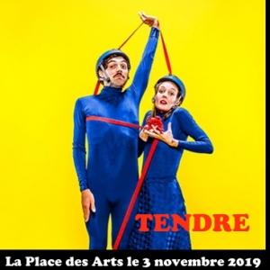 La Place des Arts présente TENDRE spectacle pour enfants le 3 novembre 2019