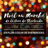 Noël au Marché de la Gare de Sherbrooke
